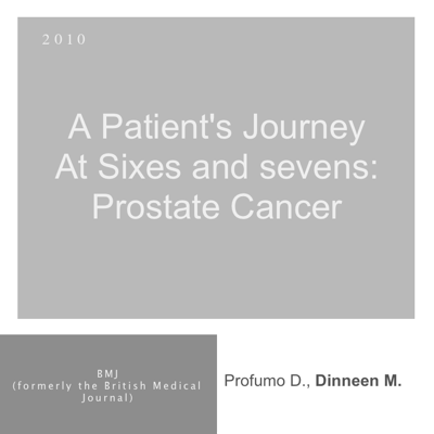 A Patients Journey - Prostate Cancer