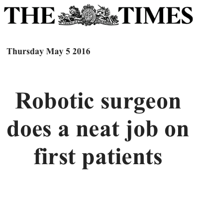 Medical robots - Times May 2016 - Robotic surgeon